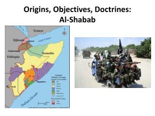 Origins, Objectives, Doctrines: Al-Shabab