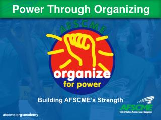 Building AFSCME s Strength