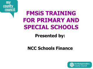 FMSiS TRAINING FOR PRIMARY AND SPECIAL SCHOOLS