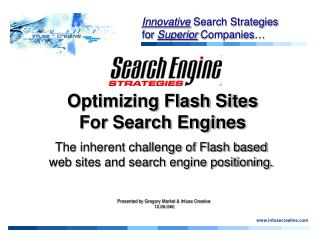 Innovative Search Strategies for Superior Companies