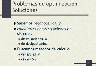 Problemas de optimizaci n Soluciones