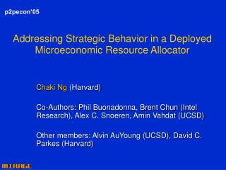 Addressing Strategic Behavior in a Deployed Microeconomic Resource Allocator