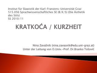 Institut f r Slawistik der Karl-Franzens-Universit t Graz 515.056 Sprachwissenschaftliches SE B