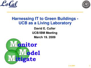 Harnessing IT to Green Buildings - UCB as a Living Laboratory