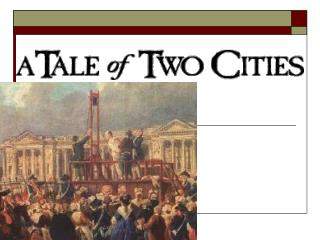 What are the two cities of the novel s title