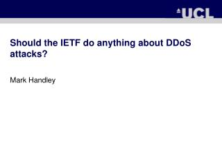 Should the IETF do anything about DDoS attacks