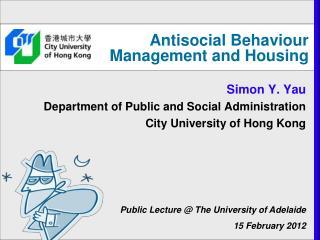 Antisocial Behaviour Management and Housing