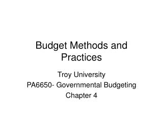 Budget Methods and Practices