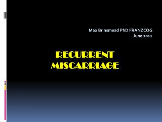 Recurrent  Miscarriage