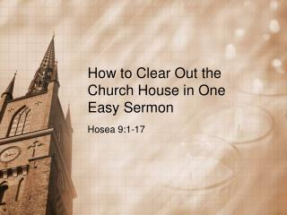 How to Clear Out the Church House in One Easy Sermon