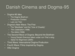 Danish Cinema and Dogma-95