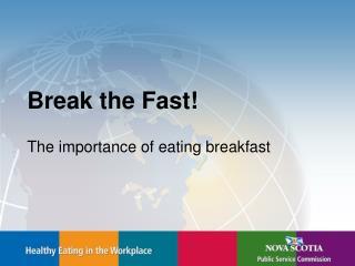 Break the Fast
