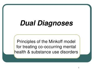 Dual Diagnoses