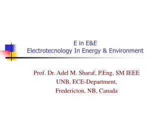 E in EE Electrotecnology In Energy  Environment