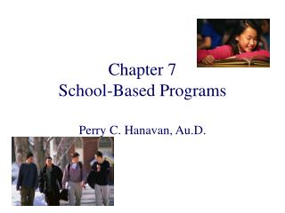 Chapter 7 School-Based Programs