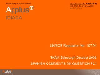 Informal document No. GRSG-95-31 95th GRSG, 21   24 October 2008 agenda item 3e