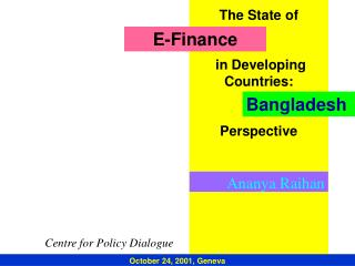 The State of     in Developing Countries:    Perspective