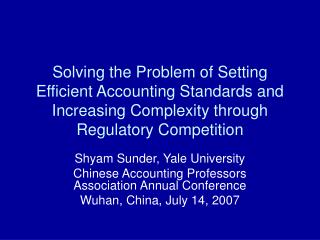 Solving the Problem of Setting Efficient Accounting Standards and Increasing Complexity through Regulatory Competition