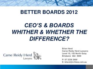BETTER BOARDS 2012  CEO S  BOARDS WHITHER  WHETHER THE DIFFERENCE