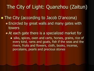 The City of Light: Quanzhou Zaitun