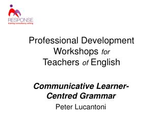 Professional Development Workshops for  Teachers of English