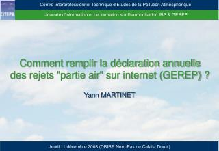 Journ e dinformation et de formation sur lharmonisation IRE  GEREP