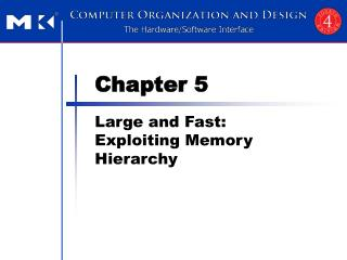 Large and Fast: Exploiting Memory Hierarchy
