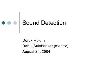 Sound Detection