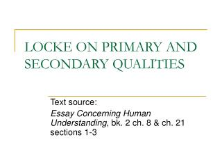 LOCKE ON PRIMARY AND SECONDARY QUALITIES