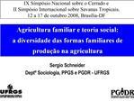 Agricultura familiar e teoria social:  a diversidade das formas familiares de produ  o na agricultura