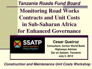 Monitoring Road Works Contracts and Unit Costs  in Sub-Saharan Africa  for Enhanced Governance