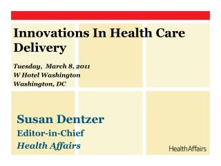 Innovations In Health Care Delivery