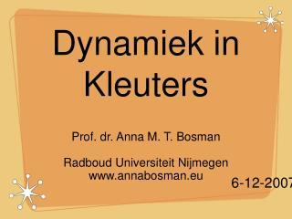 Dynamiek in Kleuters