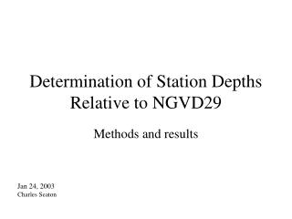 Determination of Station Depths Relative to NGVD29