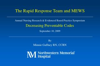 Annual Nursing Research  Evidenced Based Practice Symposium Decreasing Preventable Codes September 10, 2009  By Minnie G
