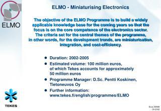 ELMO - Miniaturising Electronics