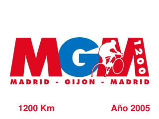 MADRID-GIJON-MADRID 1200 KM