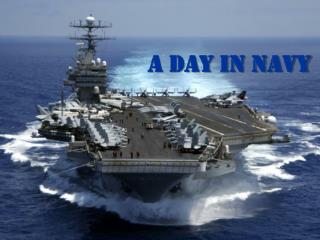 A Day in Navy