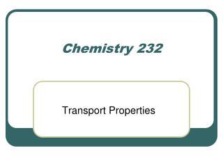 Chemistry 232