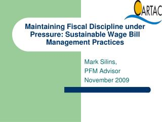 Maintaining Fiscal Discipline under Pressure: Sustainable Wage Bill Management Practices