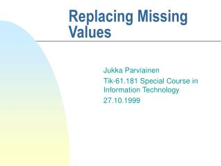 Replacing Missing Values