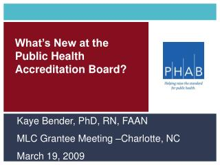 What s New at the Public Health Accreditation Board