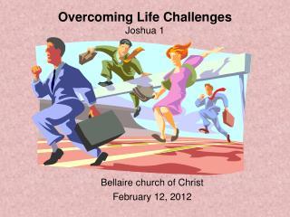 Overcoming Life Challenges Joshua 1