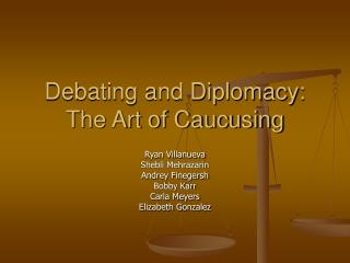 Debating and Diplomacy: The Art of Caucusing