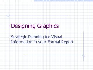 Designing Graphics