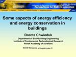 Some aspects of energy efficiency and energy conservation in buildings
