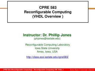 CPRE 583 Reconfigurable Computing VHDL Overview