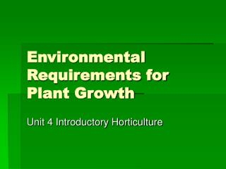 Environmental Requirements for Plant Growth