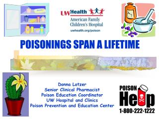 POISONINGS SPAN A LIFETIME