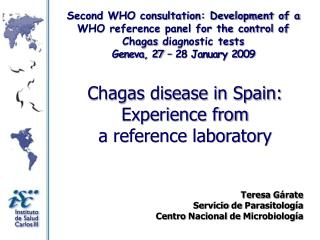 Chagas disease in Spain: Experience from  a reference laboratory